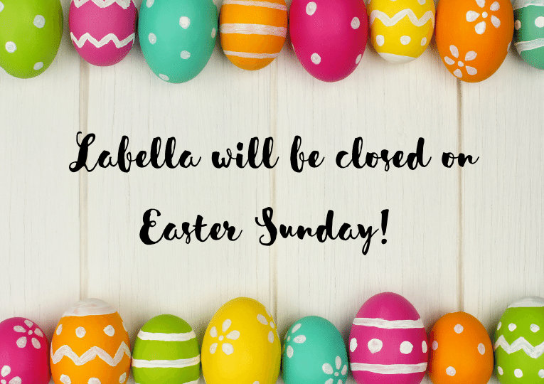 We will be closed Sunday for Easter